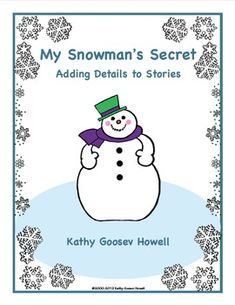 Everyone enjoys a good mystery. My Snowman's Secret gives kids the opportunity to create their own secret snowman mystery story. $