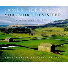 Look at James Herriot's Yorkshire.  One of my favorite authors.