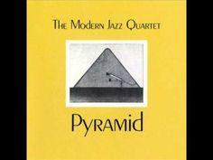 The Modern Jazz Quartet - Pyramid - Full Album. JAZZvideo link.New!: https://www.facebook.com/pages/JAZZ-Videos-page-1/274381089270404?ref=hl