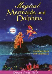 Doreen Virtue - Magical Mermaids & Dolphins Oracle Cards - used in the Magickal Kingdom Reading