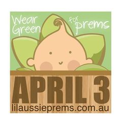 Where green for premature babies , for my little ones