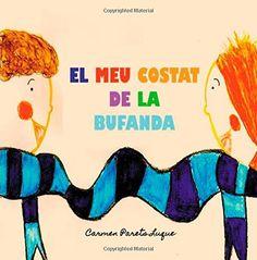El meu costat de la bufanda: Conte Infantil sobre l'amistat de Carmen Parets Luque http://www.amazon.es/dp/1508719136/ref=cm_sw_r_pi_dp_VITMvb0K0QA2A