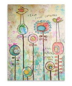 Take a look at this 'Chase Your Dreams' Flower Canvas Art by Jay Import on #zulily today!