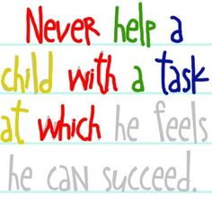 Quotes by Maria Montessori |