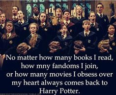 I always come back to Harry Potter
