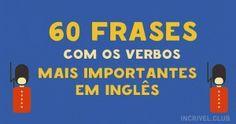 60frases com osverbos mais usados eminglês