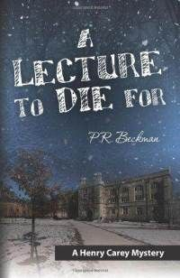 PROFESSOR OF ECONOMICS SCOTT MCKINNEY   It's a murder mystery by a friend and former faculty member (Professor Emeritus Peter Beckman) loosely based on Geneva and HWS.