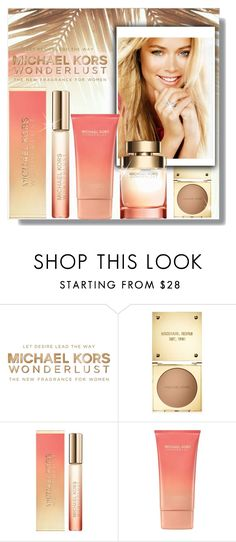 """#441 - Michael Kors Wonderlust"" by lilmissmegan ❤ liked on Polyvore featuring beauty and Michael Kors"