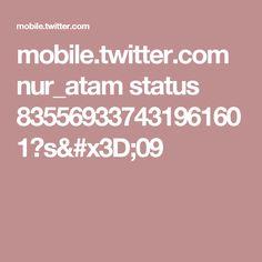 mobile.twitter.com nur_atam status 835569337431961601?s=09