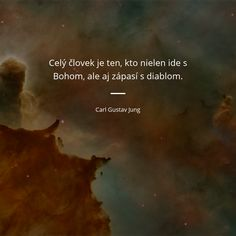 Gustav Jung, Powerful Words, Wisdom Quotes, Motto, Poetry, Let It Be, God, Humor, Amen