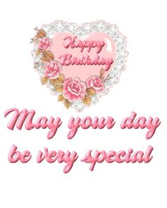 May Your Day be very Special