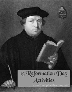 15 Reformation Day activities, videos, and book recommendations. | Triumphant Learning