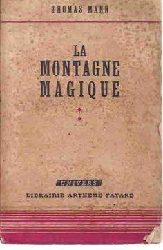 Thomas Mann. La montagne magique