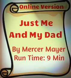 Online version of Just Me And My Dad by Mercer Mayer. Run Time: 9 Min. 40 Sec. Great read aloud for Father's Day! This book now also has a wonderful app for both ipad and iphone. Check it out!