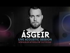 Ásgeir Live In London (Acoustic Performance)