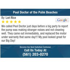 We called Pool Doctor just days before a big party to report the pump was making stranger...