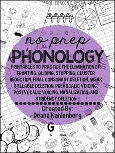 This packet contains lots of fun black and white no prep games, activities and worksheets to practice 10 different phonological processes. Materials were created for use in speech therapy but are also great for homework too!The following phonological processes are included for each activity/game: fronting, gliding, stopping (affricates and fricatives), cluster reduction, final consonant deletion, weak syllable deletion, prevocalic voicing, postvocalic voicing, nasalization, stridency…