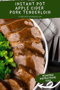 This Apple Cider Pork Tenderloin cooks lightning fast! It's topped with a sweet, silky, Pork Recipes For Dinner, Italian Dinner Recipes, Instant Pot Dinner Recipes, Yummy Recipes, Yummy Food, Healthy Recipes, Pork Tenderloin Oven, Pork Chops, Pressure Cooker Recipes