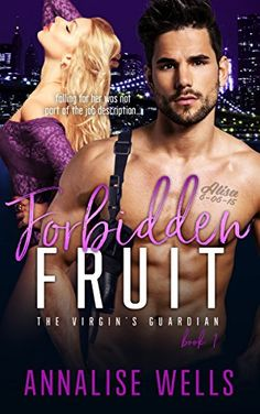 Forbidden Fruit (The Virgin's Guardian Book 1) by [Wells, Annalise]