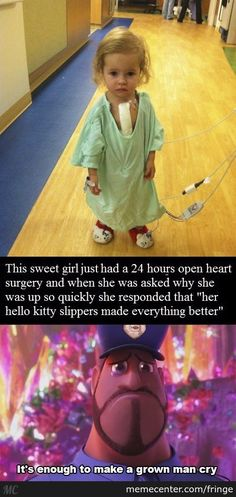 girl had open heart surgery, asked why up walking so quickly, she responded her hello kitty slippers made everything better, side photo movie Ralph crying, healing state of mind,