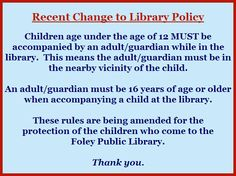 A recent policy change we made to help protect the children who come to our Foley Public Library.