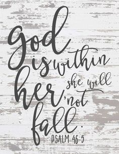 Free Chippy Farmhouse Scripture Prints-God is with her she will not fall.jpg