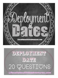 Deployment Date: 20 Questions - Life's All About Little Adventures