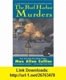 The Pearl Harbor Murders (9780425179437) Max Allan Collins , ISBN-10: 0425179435  , ISBN-13: 978-0425179437 ,  , tutorials , pdf , ebook , torrent , downloads , rapidshare , filesonic , hotfile , megaupload , fileserve