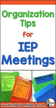 Organization Tips for IEP Meetings.  Special Education.