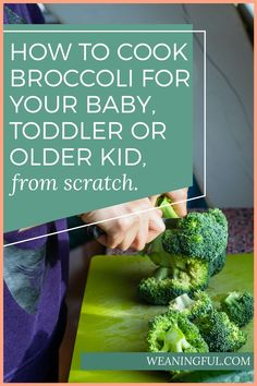 Tired of boiling and steaming broccoli for your baby? Find out the other ways you can cook it for your little one, plus get a bonus cheatsheet with even more ways to vary your cooking and get out of that broccoli rut. Healthy Baby Food, Healthy Meals For Kids, Easy Healthy Recipes, Veggie Recipes, Baby Food Recipes, Baby Meals, Kid Meals, Meals For One, Toddler Food