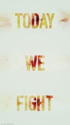 Hoje nos lutaremos