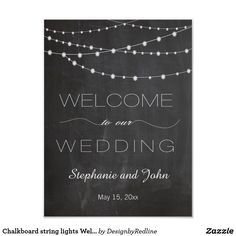 Chalkboard string lights Welcome wedding sign