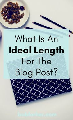 What Is An Ideal Length For The Blog Post? bobforher.com How many words are necessary to tell a good story? If you are also worried what is an ideal length for the blog post, do not worry, you are not the only one. I promise you that at the end of reading this article you will be able to make decisions regarding what extension to give your articles according to the subject, the sector, the type of business and the audience for which you write. #blogging #bloggingtips #blogarticle…