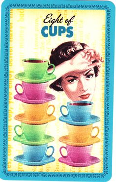 Eight of Cups - Housewives' tarot