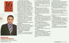Estate World(November 2013 Issue) finds out what is behind this real estate tycoon's success. Read on to know more about Mr.Preenand Premachandran (CEO),the man behind Hebron Properties!