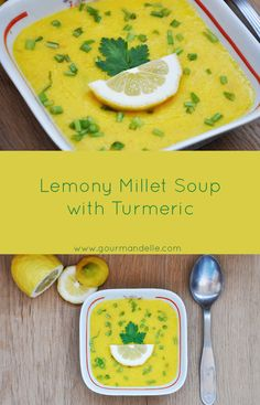 This is a vegetarian, healhy millet soup recipe with a fresh lemony taste. This millet soup with turmeric is a perfect summer soup recipe! Fresh and light! | gourmandelle.com | #turmeric #soup #millet