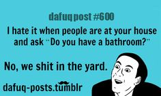 "FOR MORE OF ""DAFUQ POSTS"" click HERE <—- funny and relatable quotes"