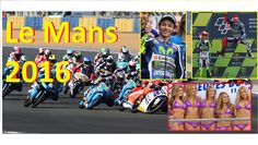 2016 LeMans MotoGP. Full Race History and Results. Round 5
