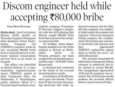 ACB sleuths trapped a Telangana State Southern Power Distribution Company Limited (TSSPDCL) engineer while accepting of 80,000 from a city based medical transcription services firm.