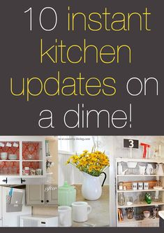10 instant kitchen updates on a dime!