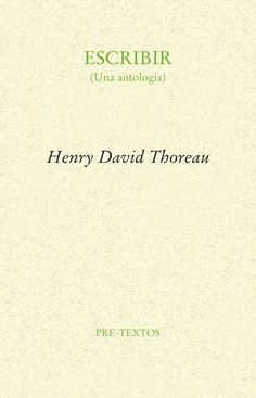 HENRY DAVID THOREAU - ESTADOS UNIDOS 1817 Escribir