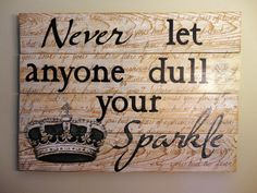 Painted Wood Sign with Quote Never Let Anyone by KLKDesignsLLC, $145.00