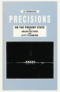 99 best biblioteca books images on pinterest libraries graphics the book precisions on the present state of architecture and city planning le corbusier is published by park books fandeluxe Images