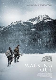"""Based on a short story in David Quammen's """"Blood Line: Stories of Fathers and Sons"""",the film """"Walking Out"""" follows a father and son on their trip into the wilderness. It premiers at Sundance this month."""