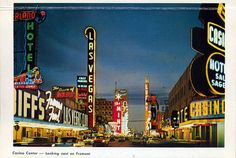 1950s Vegas  Casino Center Fremont Street