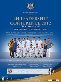 """The LH Foundation Inc. will hold its LH Leadership Conference 2012 entitled """"Be a Champion"""" on July 27 at the Oakridge Pavilion of Oakridge. Leadership Conference, Finance Tips, Champion, How To Become, Success, Business, Reflection, Blog, Park"""
