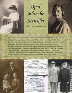 Opal Blanche Strickler ~ Scrap a heritage genealogical page! Add biographical info, copies of documents and photos throughout their life.