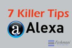 Top 7 Killer Ways to Decrease #AlexaTrafficRank Fast