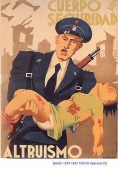 Spain, 1937, autor: Bañón. Cuerpo de seguridad. Altruismo.