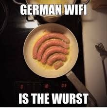 Image result for german wifi is the wurst